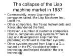 the collapse of the lisp machine market in 19873