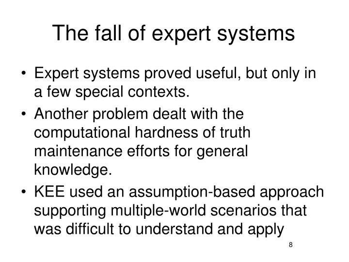 The fall of expert systems