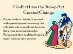 conflict from the stamp act created change