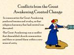 conflicts from the great awakening created change