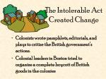 the intolerable act created change