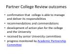 partner college review outcomes