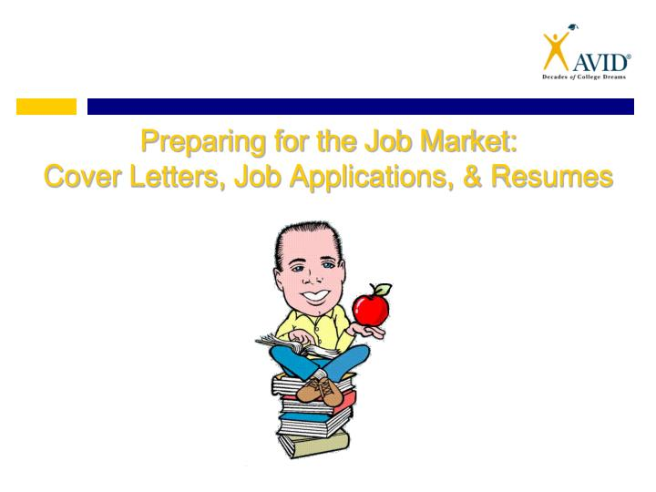 preparing for the job market cover letters job applications resumes n.