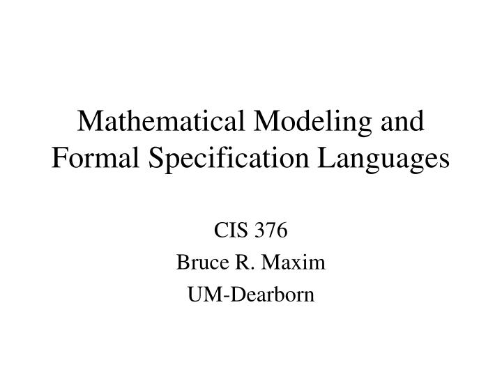mathematical modeling and formal specification languages n.