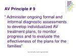 av principle 9