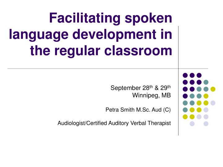 facilitating spoken language development in the regular classroom n.