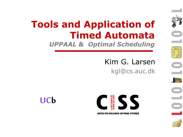 tools and application of timed automata uppaal optimal scheduling n.