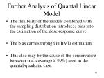 further analysis of quantal linear model1