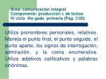 rea comunicaci n integral componente producci n c de textos iv ciclo 4to gado primaria p g 120