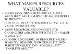 what makes resources valuable