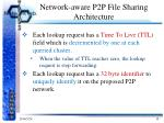 network aware p2p file sharing architecture4