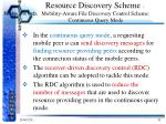 resource discovery scheme mobility aware file discovery control scheme continuous query mode