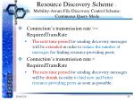 resource discovery scheme mobility aware file discovery control scheme continuous query mode2
