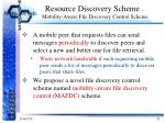 resource discovery scheme mobility aware file discovery control scheme