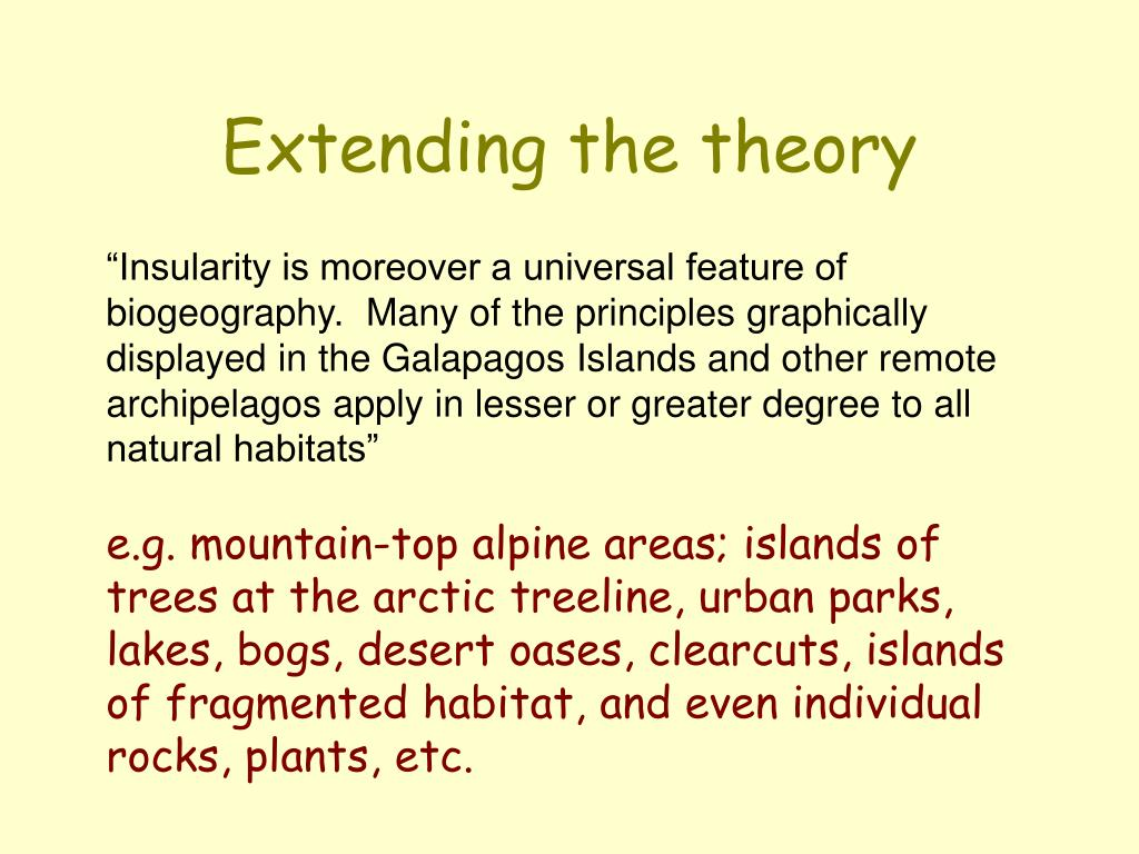 Extending the theory