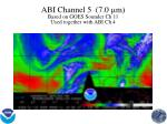 abi channel 5 7 0 m based on goes sounder ch 11 used together with abi ch 4