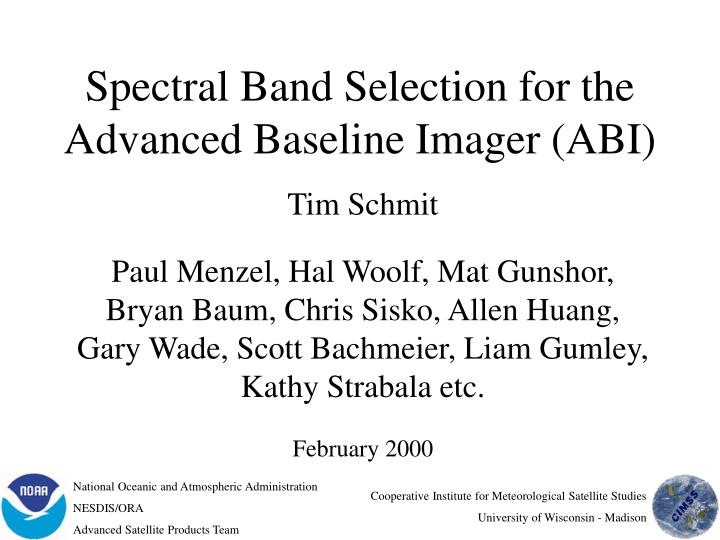 spectral band selection for the advanced baseline imager abi n.