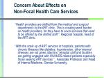 concern about effects on non focal health care services
