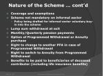 nature of the scheme cont d