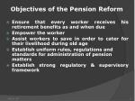 objectives of the pension reform