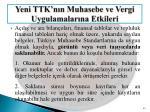 yeni ttk n n muhasebe ve vergi uygulamalar na etkileri24