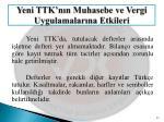 yeni ttk n n muhasebe ve vergi uygulamalar na etkileri6