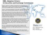 xbrl adoption drivers us securities and exchange commission