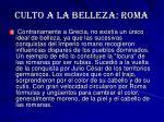 culto a la belleza roma