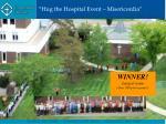 hug the hospital event misericordia