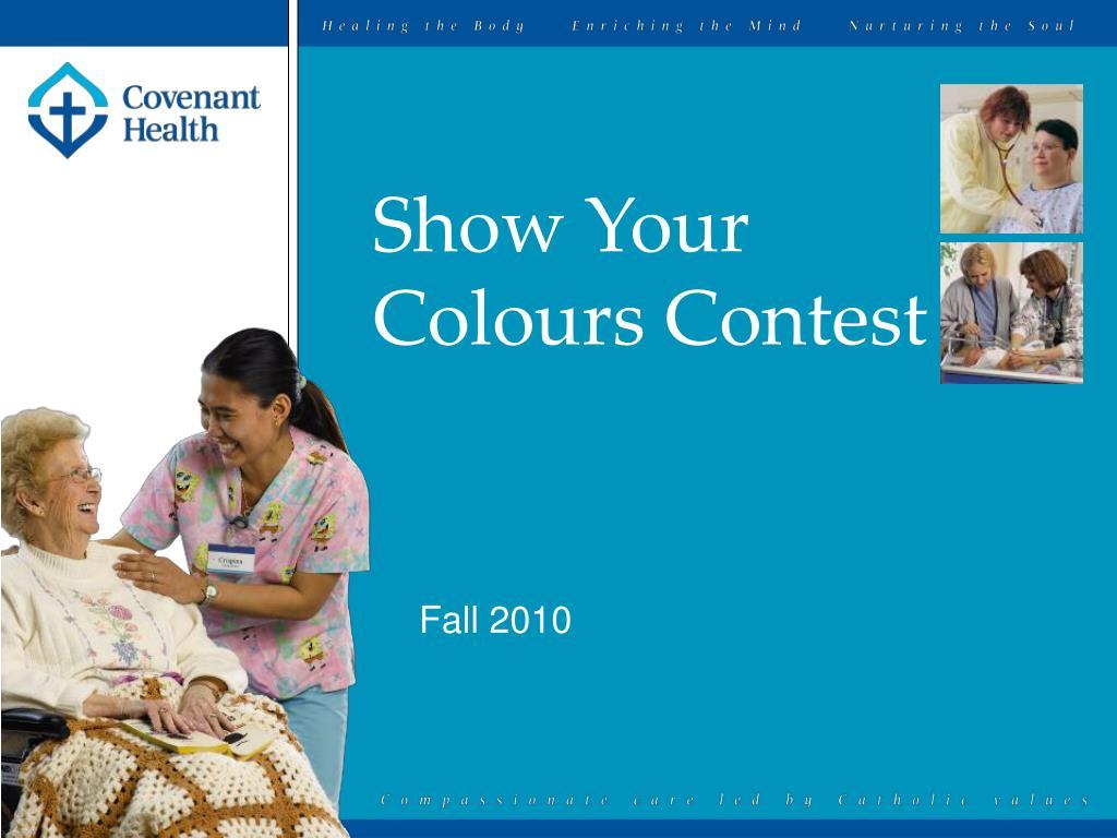 show your colours contest l.