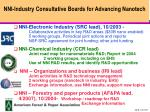 nni industry consultative boards for advancing nanotech