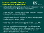 contribution made by research mediators think tanks to impact