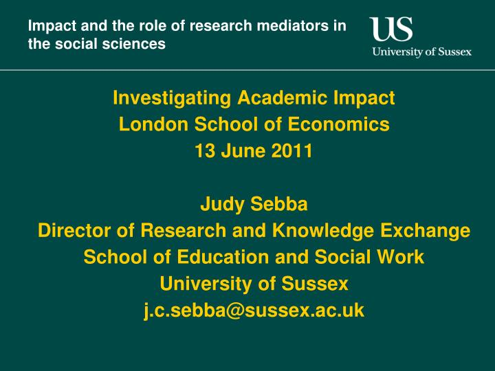 impact and the role of research mediators in the social sciences n.