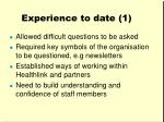 experience to date 1