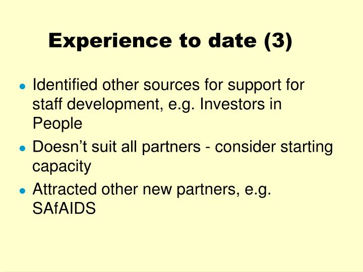 Experience to date (3)