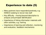 experience to date 5