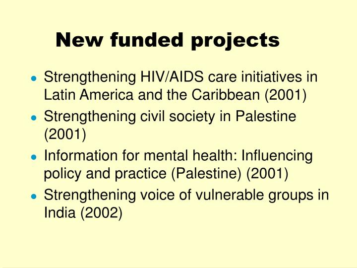 New funded projects