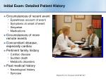 initial exam detailed patient history