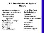 job possibilities for ag bus majors