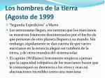 los hombres de la tierra agosto de 1999