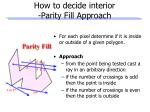 how to decide interior parity fill approach