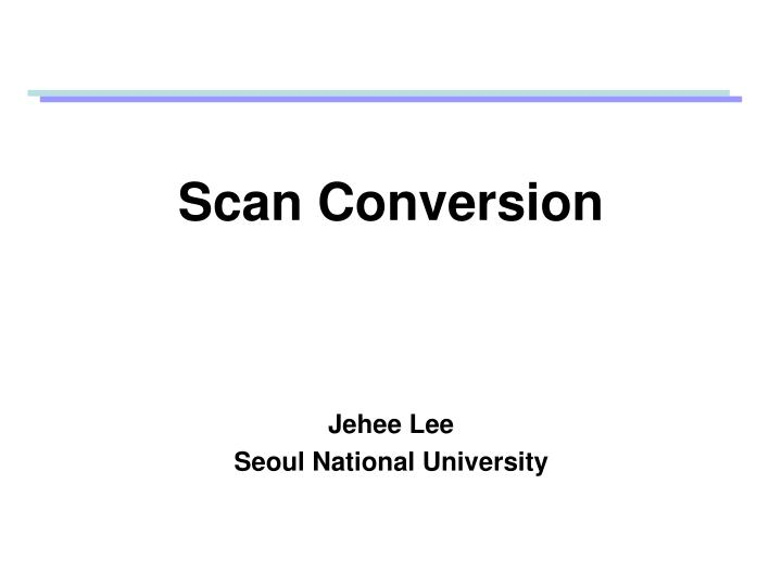 scan conversion n.