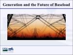 generation and the future of baseload