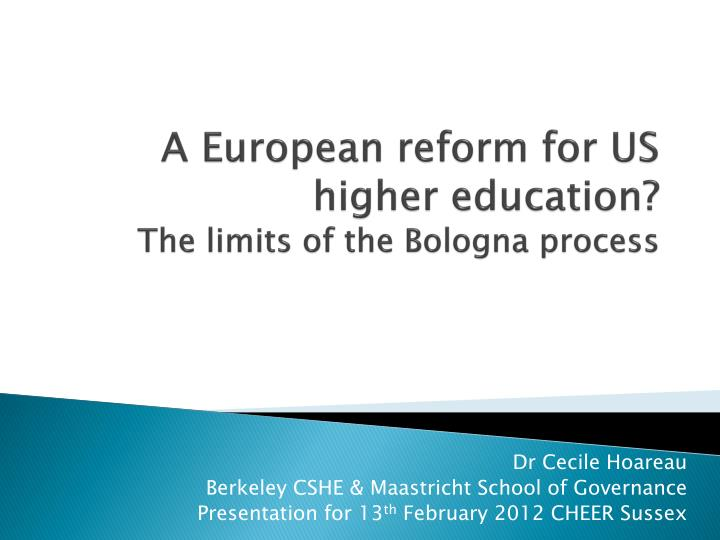a european reform for us higher education the limits of the bologna process n.