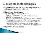 multiple methodologies