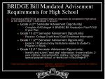 bridge bill mandated advisement requirements for high school