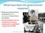 what have been the governments response1