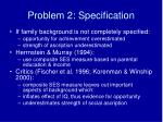 problem 2 specification