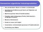 kennzeichen eigentlicher industrieproduktion3