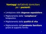 vantaggi dell attivit domiciliare per i pazienti